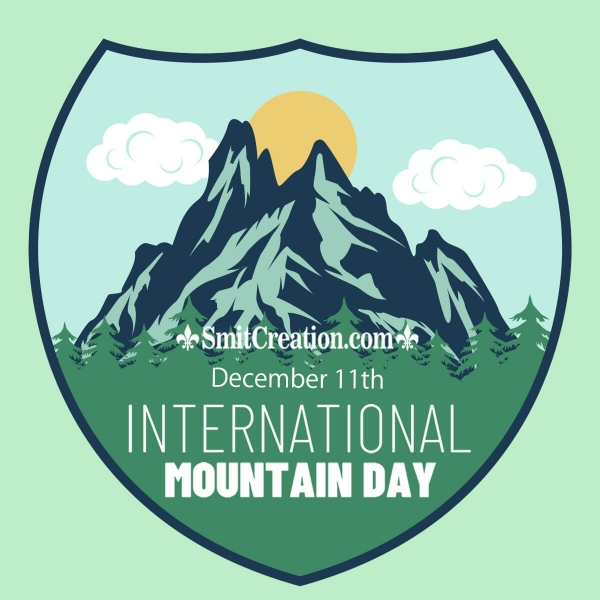 11 December International Mountain Day