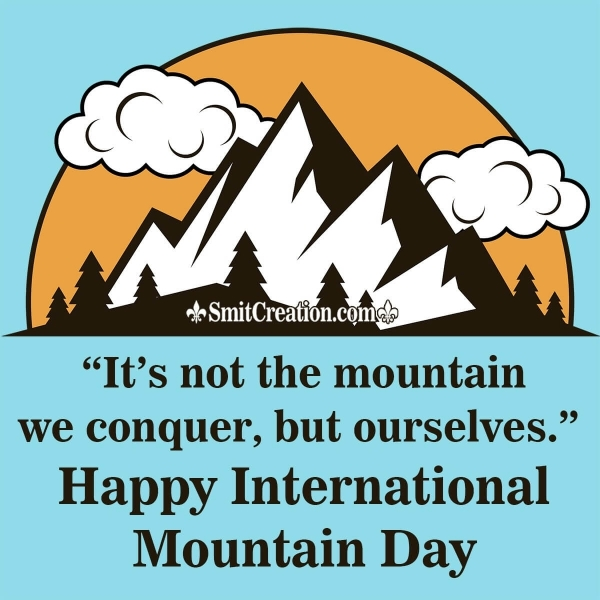 Happy International Mountain Day Quote
