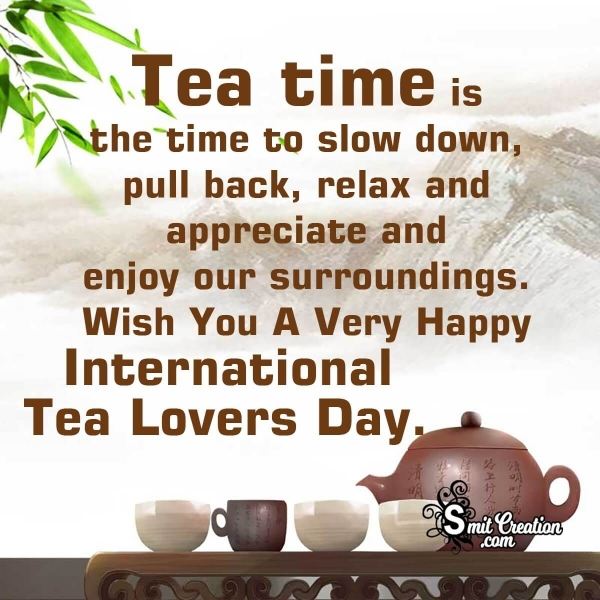 TEA Lovers DAY Messages And Quotes