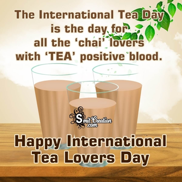 Happy International TEA Lovers DAY Quote