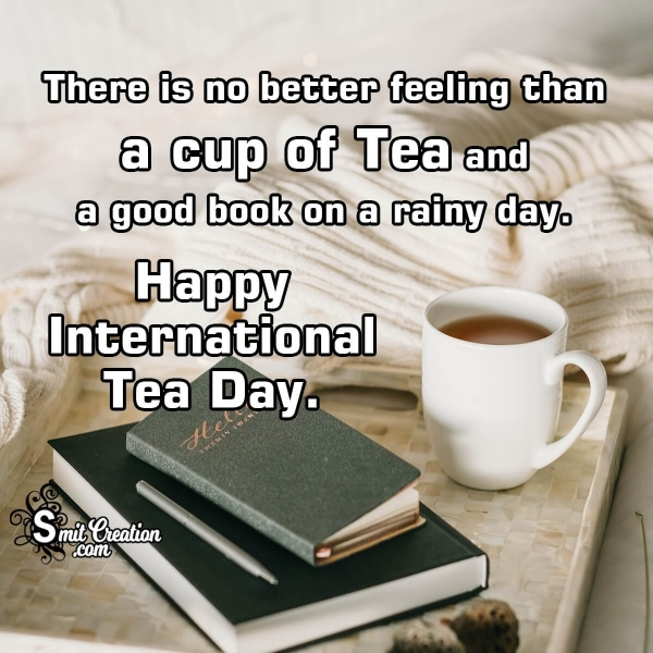 Happy International TEA DAY Quote