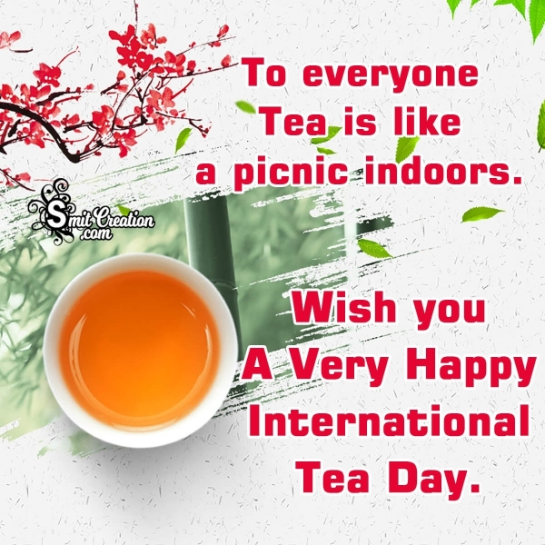 Happy International TEA DAY