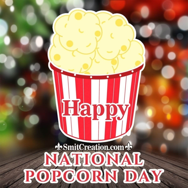 Happy National Popcorn Day