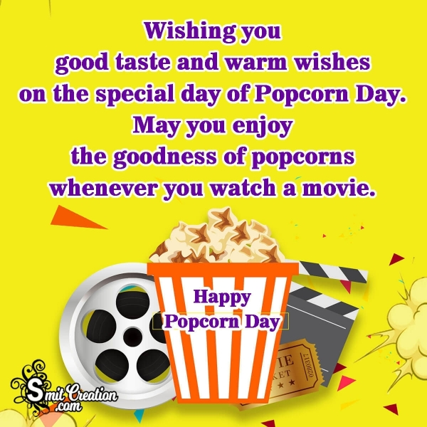Wishing You Happy National Popcorn Day