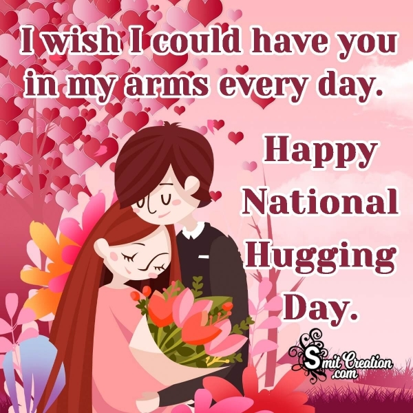 Happy National Hugging Day Wishes