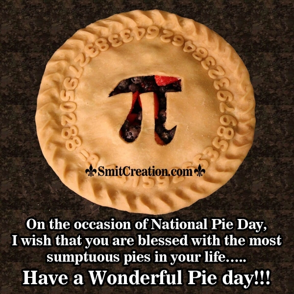 Happy National Pie Day Messages, Wishes