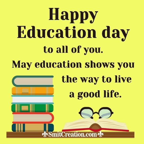 Happy Education Day Wishes
