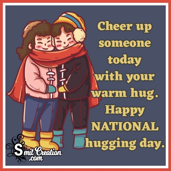 Happy National Hugging Day Quote