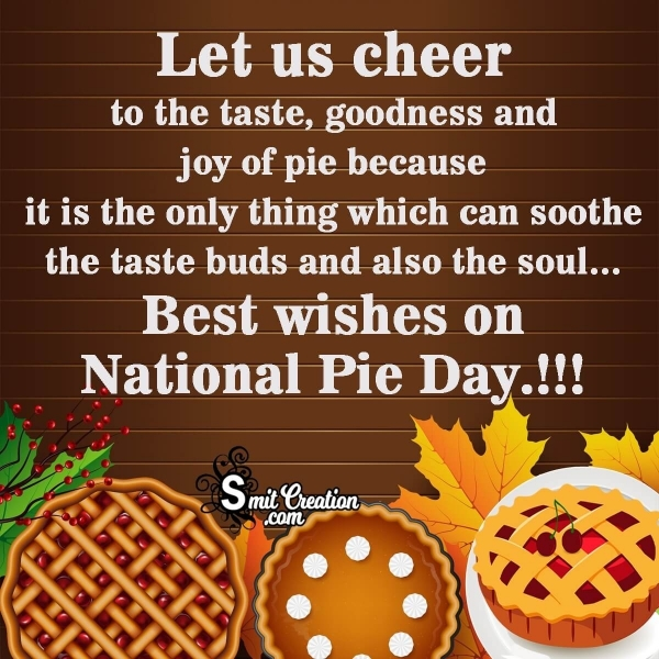Best Wishes On National Pie Day