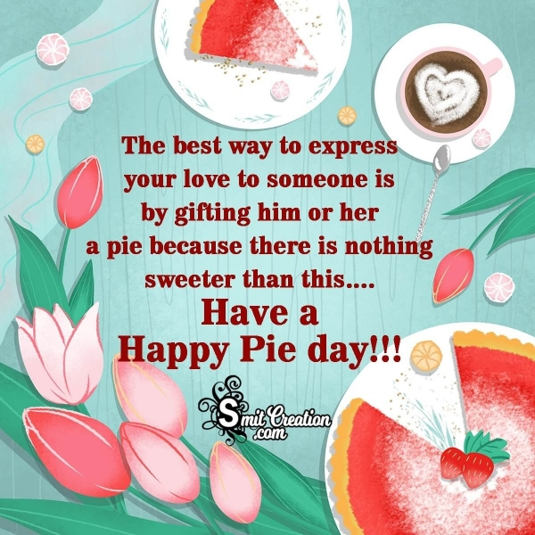 Happy National Pie Day Message Image