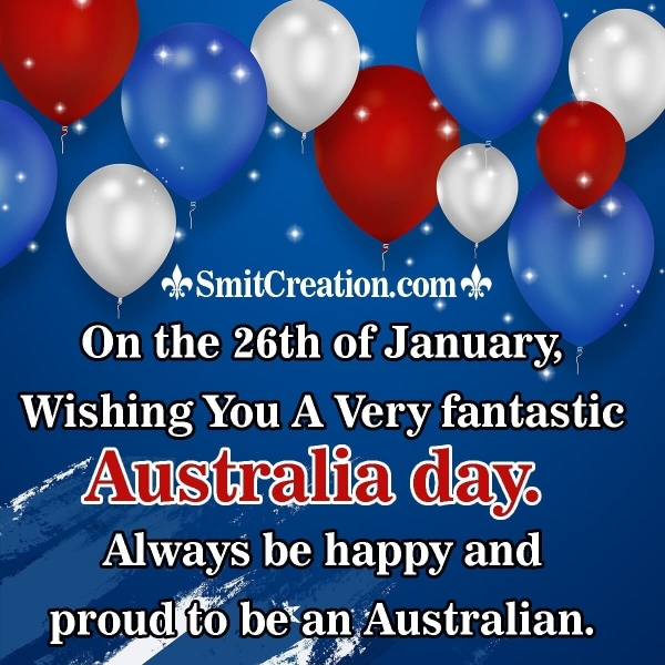 Australia Day Wishes To an Aussie Friend