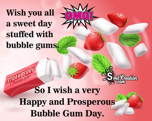 Bubble Gum Day Greetings