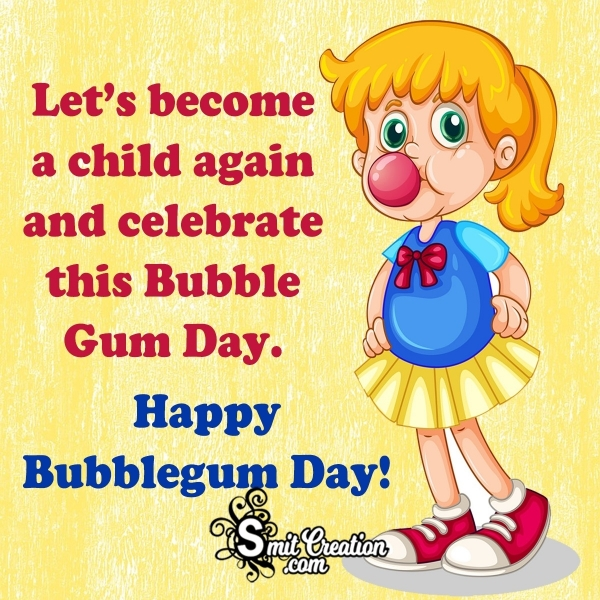 Happy Bubblegum Day Messages