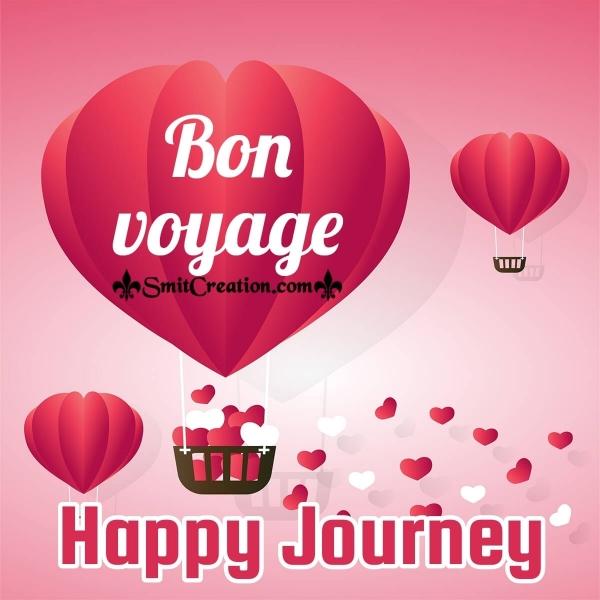 Happy Journey Bon Voyage