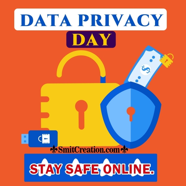 Stay Safe Online A Happy Data Privacy Day