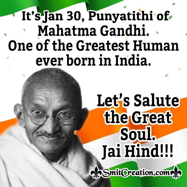 Salute Great Soul On Gandhi Punyatithi