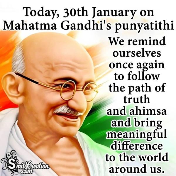 January 30 Gandhi Punyatithi Quote