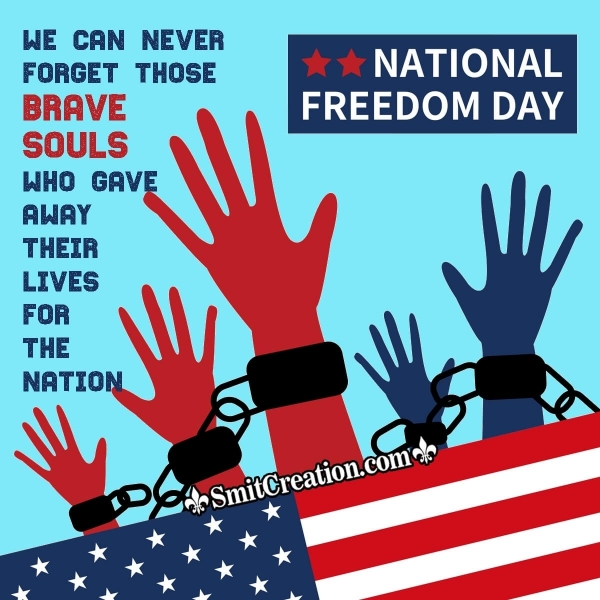 Happy National Freedom Day To Everyone