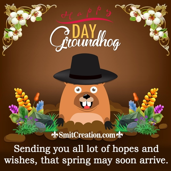 Happy Groundhog Day Wishes