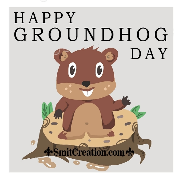 Happy Groundhog Day Pic