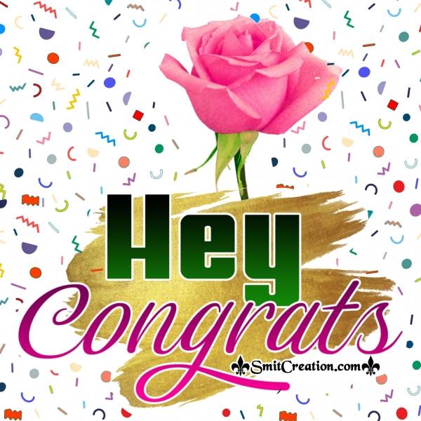 Hey Congrats