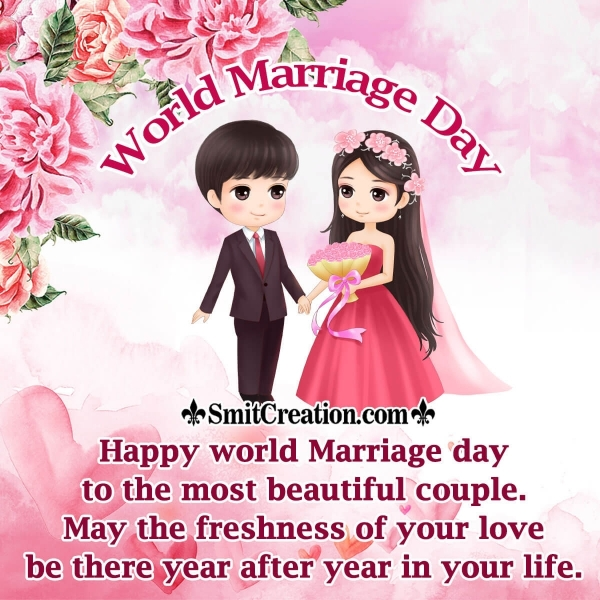 Happy world Marriage Day To The Most Beautiful Couple