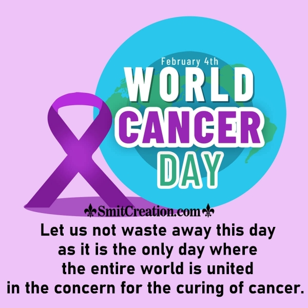 4th February World Cancer Day Picture Message