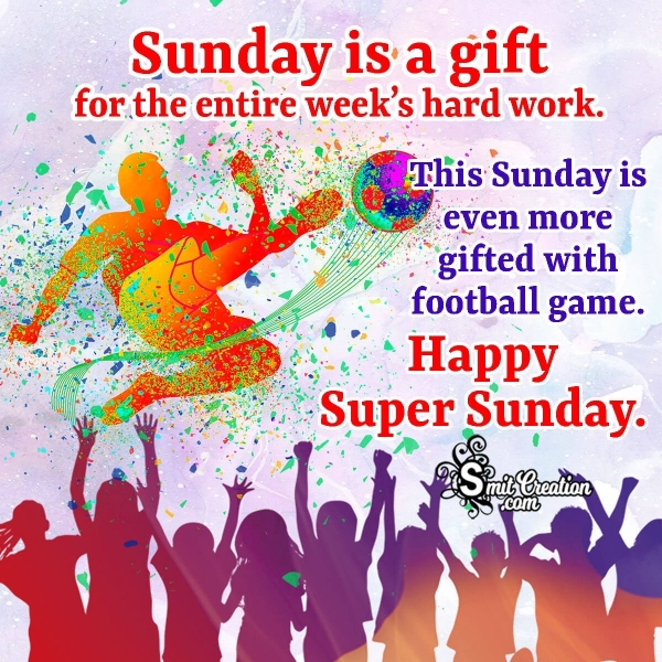 Happy Super Sunday Messages