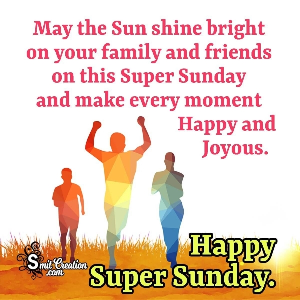 Blessed Super Sunday Greetings Messages