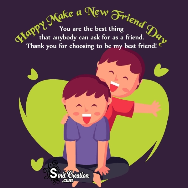 Make A New Friend Day Thank You Message