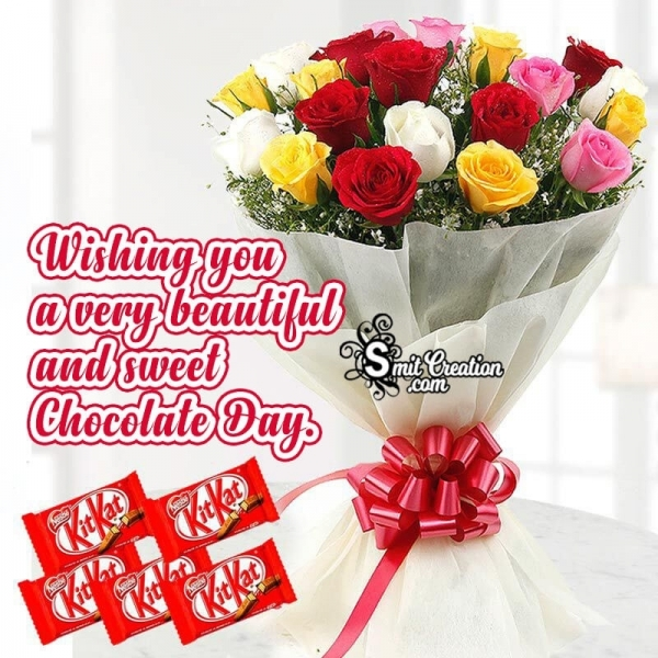 Wishing You A Very Beautiful And Sweet Chocolate Day