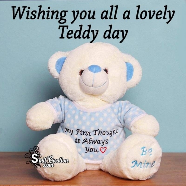 Wishing You All A Lovely Teddy Day