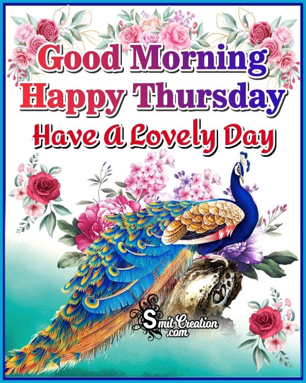 Good Morning Lovely Thursday
