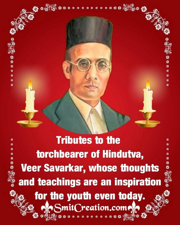 Tribute To Shri Vinayak Damodar Savarkar