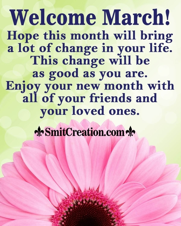 Welcome March Message For Friends