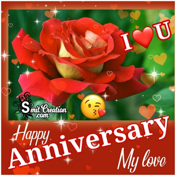 Happy Anniversary My Love Pic