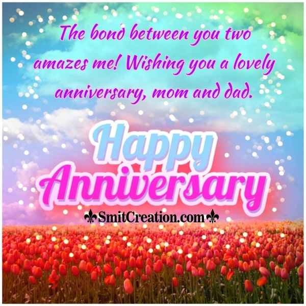 lovely Anniversary Wishes For Mom And Dad