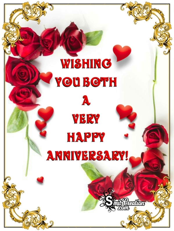 Wishing You Both A Very Happy Anniversary