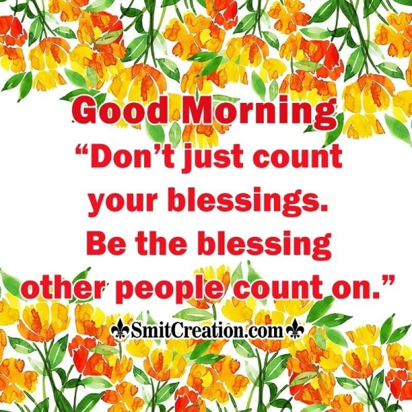Good Morning Be The Blessing