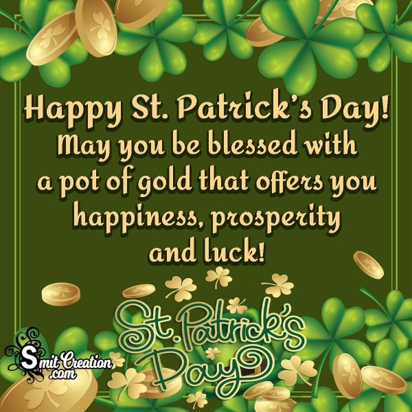 Happy St. Patricks Day  Blessings