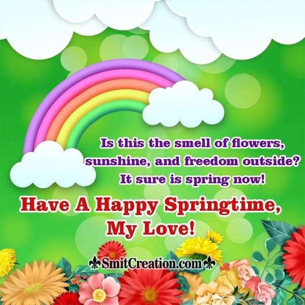 Happy Springtime My Love