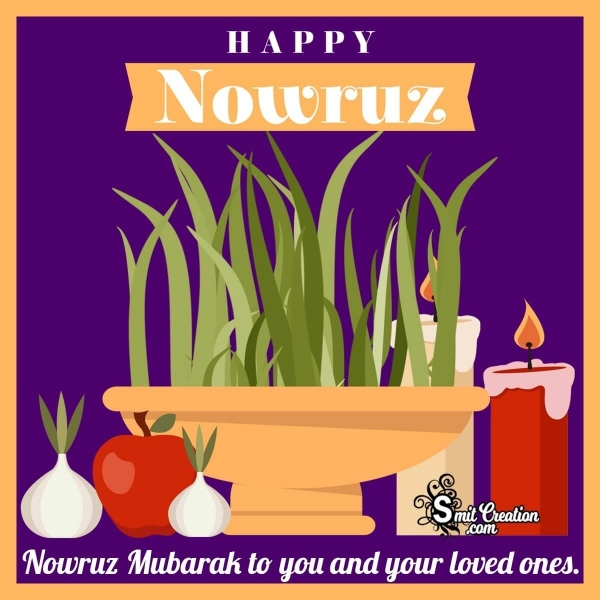Nowruz Mubarak To You And Your Loved Ones