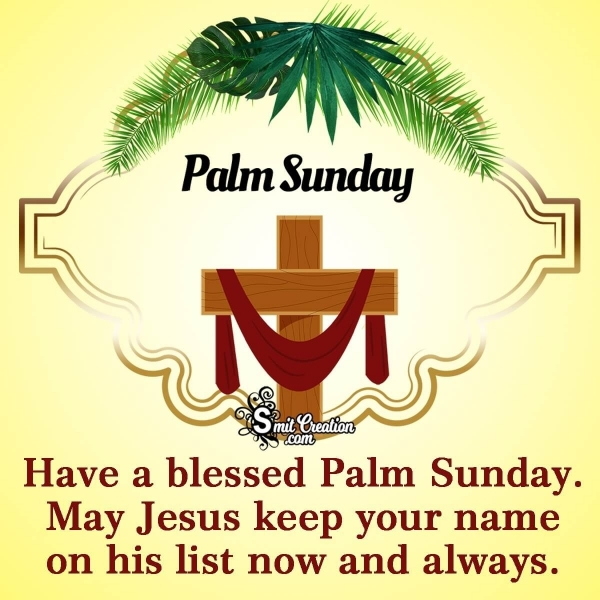 Have A Blessed Palm Sunday