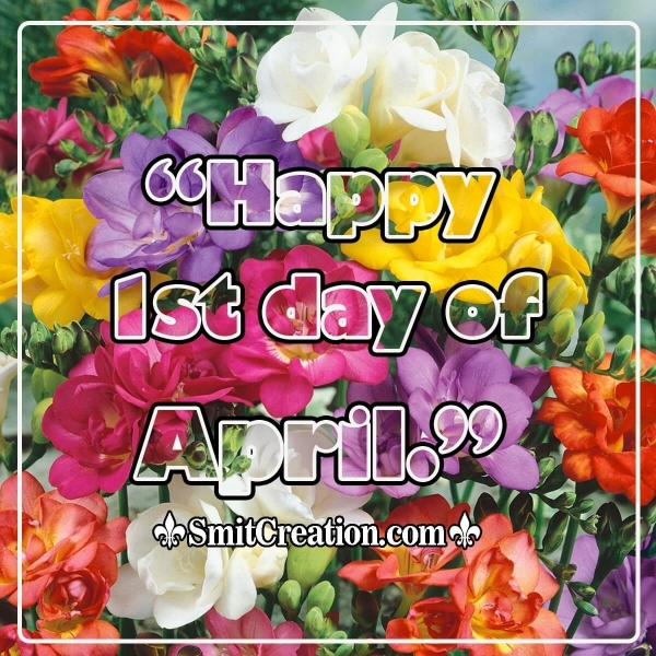 Happy 1st Day Of April Image