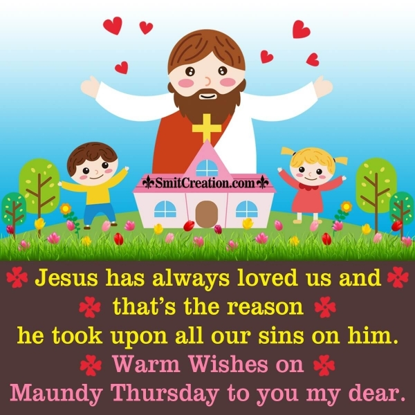 Warm Wishes On Maundy Thursday