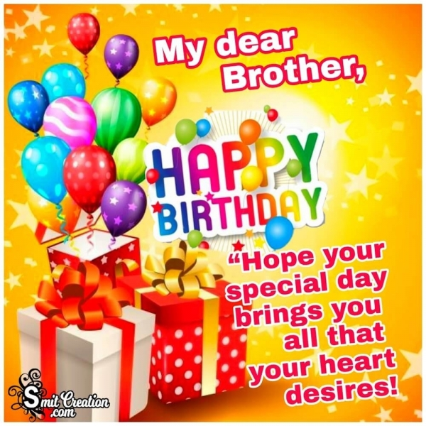 Happy Birthday Wish To My Dear Brother