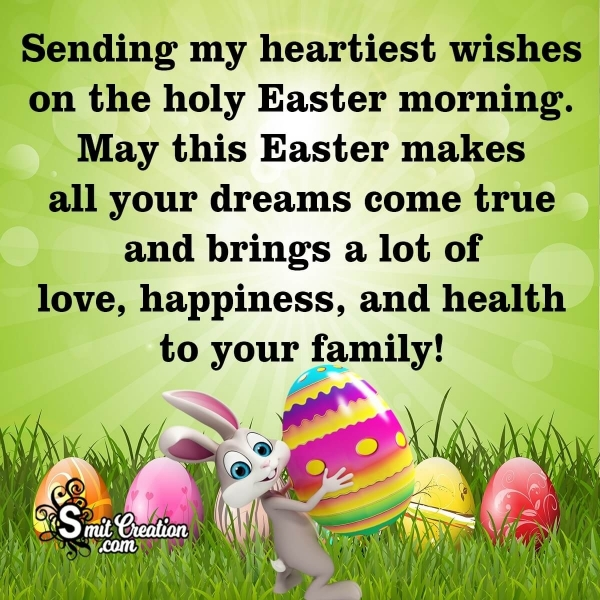 Happy Easter Wish To Your Family