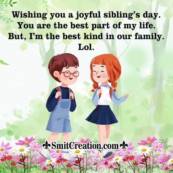 Wishing You A Joyful Sibling's Day