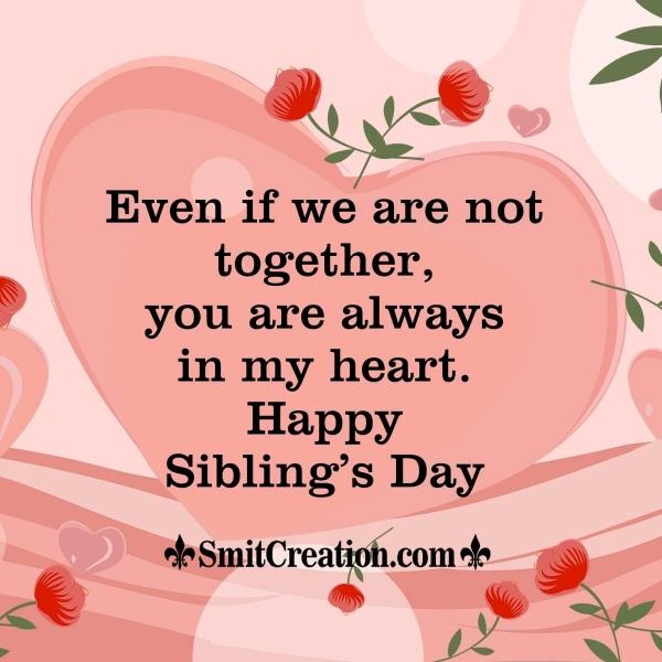 Siblings Day Wish For Distant Siblings