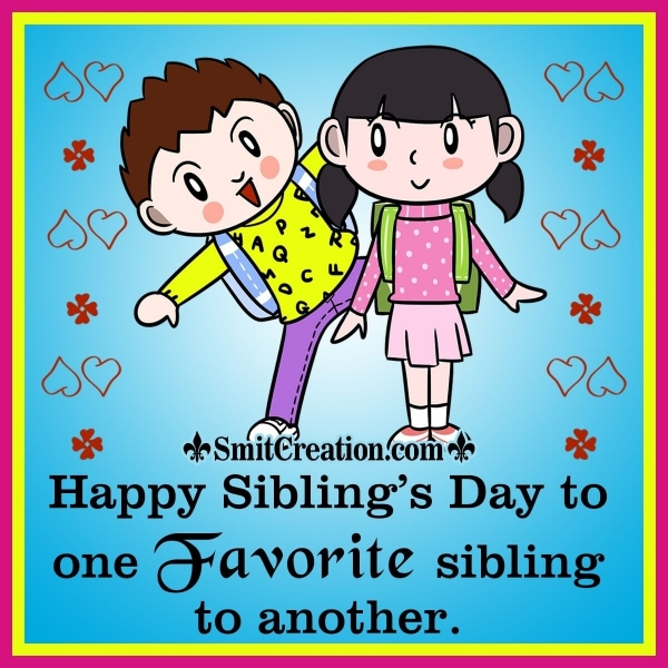 Happy Siblings Day Wishes